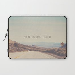 you are my greatest adventure ... Laptop Sleeve