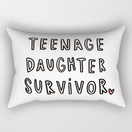 Teenage Daughter Survivor - typography Rectangular Pillow