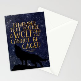 Remember that you are a wolf and you cannot be changed - ACOWAR Stationery Cards