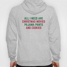 Christmas Movies Funny Xmas Quote Hoody