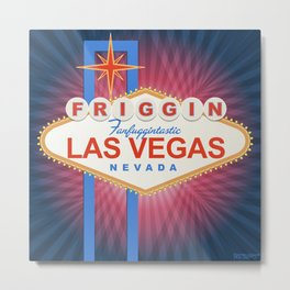 Friggin' Fanfuggintastic Las Vegas Metal Print