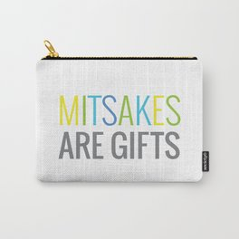 Mitsakes Are Gifts Carry-All Pouch