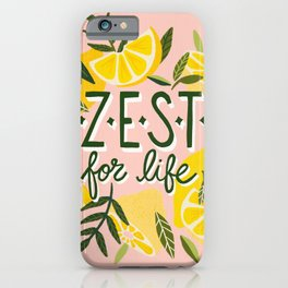 Zest for Life – Blush iPhone Case