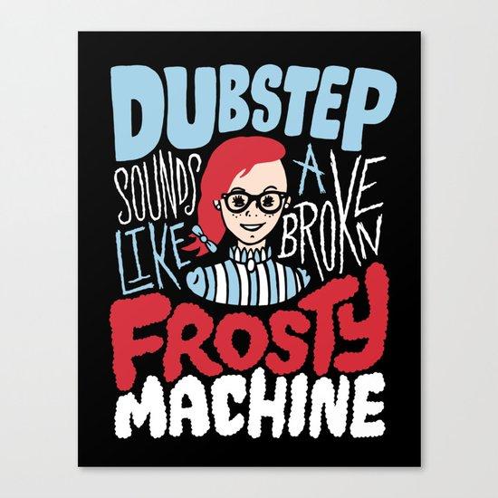Frosty Dubstep Canvas Print