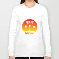 miami Long Sleeve T-shirts featuring Miami by Chris Hardie