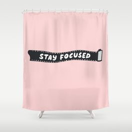 Stay Focused 35mm Camera Film Shower Curtain