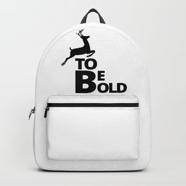 Deer To Be Bold Backpack