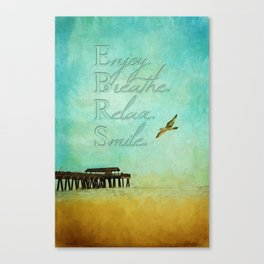Enjoy Breathe Relax Smile ~ Tybee Island Pier ~ Ginkelmier Inspired Canvas Print