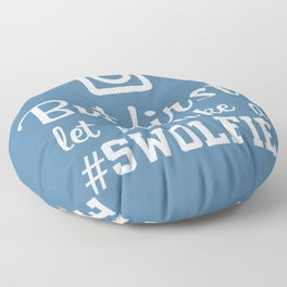 #swolfie Floor Pillow