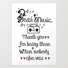 Dear music Art Print