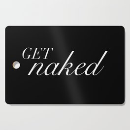 get naked Cutting Board