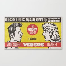 Zoolander VS Hansel Walk Off! Canvas Print