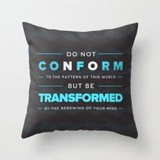 Don't Conform - Romans 12:2 Throw Pillow