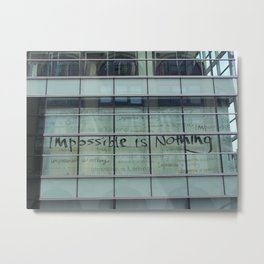 Impossible is nothing Metal Print