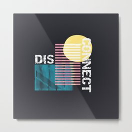 Disconnect Metal Print