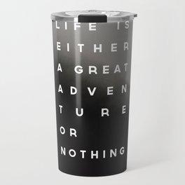 Adventure or Nothing Travel Mug