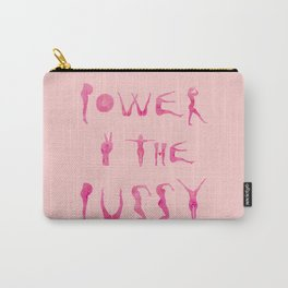 Power to the pussy! Pink Carry-All Pouch