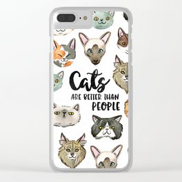 CATS ARE BETTER THAN PEOPLE Clear iPhone Case