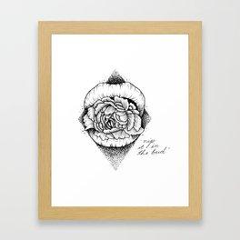 """Nip It In The Bud"" Framed Art Print"