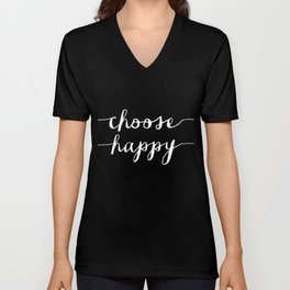 Choose Happy black and white typography poster black-white design bedroom wall art home decor Unisex V-Neck
