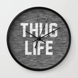 Thug Life - dark Wall Clock