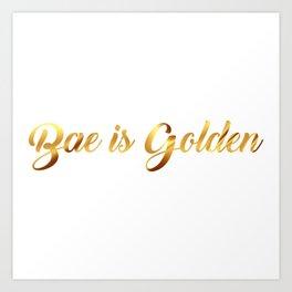 Bad is Golden Art Print