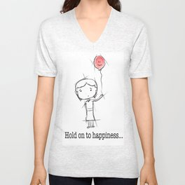 hold on to happiness Unisex V-Neck