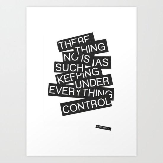Under Control Art Print