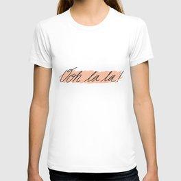 Ooh la la T-shirt