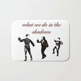 What We Do in the Shadows (Minimalist Poster) Bath Mat