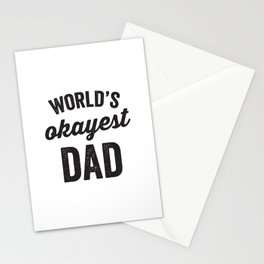World's Okayest Dad - Happy Father's Day! Stationery Cards