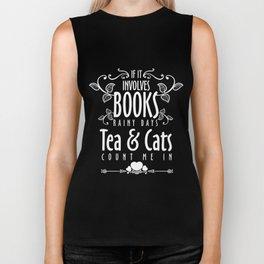 Book Lover T-Shirt Book Rainy Days Tea And Cat Lover Gift Biker Tank