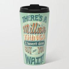 Just You Wait Travel Mug