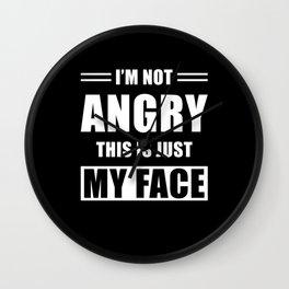 Funny Saying Angry Wall Clock