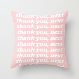 thank you, next Throw Pillow