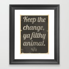 Keep The Change Framed Art Print