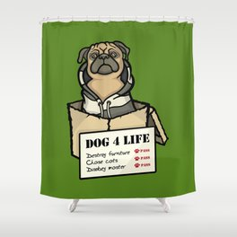 Dog 4 Life Shower Curtain