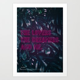 The Lovers The Dreamers and Me. - Neon Writing Art Print