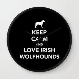 Keep calm and love Irish Wolfhounds Wall Clock