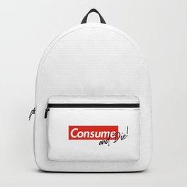 Consume & Die Backpack