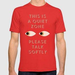 Quiet Zone T-shirt