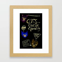 Cats 4 Equality Framed Art Print