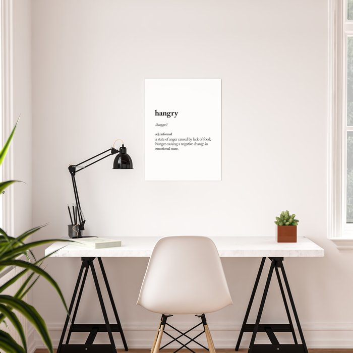 Hangry black and white contemporary minimalism typography design home wall decor bedroom Poster