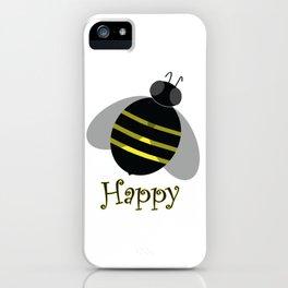 Bee Happy iPhone Case