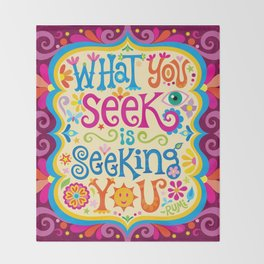 What you seek is seeking you Throw Blanket