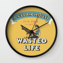 Do not waste your life Wall Clock