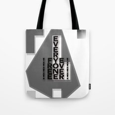 FREE EVERYONE EVER Tote Bag