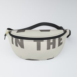 LIVE IN THE NOW Fanny Pack