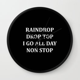Raindrop Drop Top, Kid's TShirt, Migoss, Bad and Boujee, Hip Hop, Rap Lyrics, Funny, Wall Clock