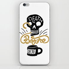 Death Before Decaf! iPhone & iPod Skin